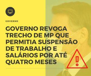 Governo Revoga Trecho De Mp Que Permitia Suspensão De Trabalho E Salários Por Até Quatro Meses Notícias E Artigos Contábeis - HF Franco