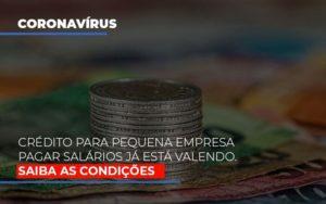 Credito Para Pequena Empresa Pagar Salarios Ja Esta Valendo Notícias E Artigos Contábeis - HF Franco