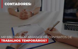 Mp 936 Tambem Abrange Os Contratos De Trabalhos Temporarios Notícias E Artigos Contábeis - HF Franco