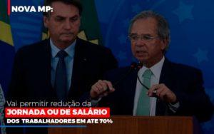 Nova Mp Vai Permitir Reducao De Jornada Ou De Salarios Notícias E Artigos Contábeis - HF Franco