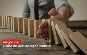 Negocios Plano De Recuperacao Judicial Notícias E Artigos Contábeis - HF Franco
