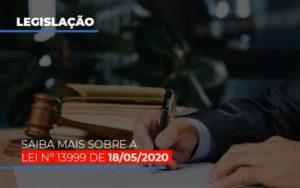 Lei N 13999 De 18 05 2020 Notícias E Artigos Contábeis - HF Franco