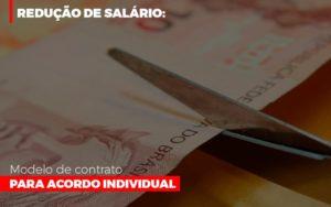 Reducao De Salario Modelo De Contrato Para Acordo Individual Notícias E Artigos Contábeis - HF Franco