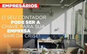 Contador E Peca Chave Na Retomada De Negocios Pos Pandemia - HF Franco
