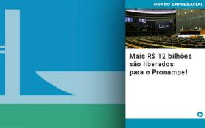 Mais De R S 12 Bilhoes Sao Liberados Para Pronampe - HF Franco
