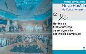 Horario De Funcionamento De Servicos Nao Essenciais E Ampliado - HF Franco