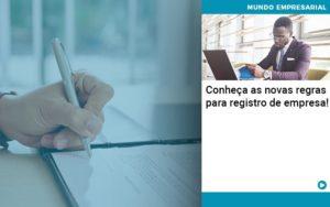 Conheca As Novas Regras Para Registro De Empresa Organização Contábil Lawini Notícias E Artigos Contábeis - HF Franco