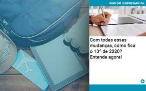 Ferias E 13 Especialistas Explicam O Calculo Em 2020 Organização Contábil Lawini Notícias E Artigos Contábeis - HF Franco