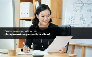 Descubra Como Realizar Um Planejamento Orcamentario Eficaz Psot 1 Organização Contábil Lawini Notícias E Artigos Contábeis - HF Franco