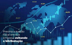 Previna A Evasao Fiscal Em Sua Empresa Evitando A Bitributacao Post 1 - HF Franco