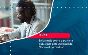 Saiba Mais Sobre A Portaria Publicada Pela Autoridade Nacional De Dados 1 - HF Franco